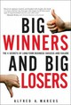 Big Winners And Big Losers - Marcus, Alfred A. - ISBN: 9780132762311