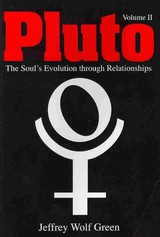Pluto: The Soul's Evolution Through Relationships - Green, Jeffrey Wolf - ISBN: 9781902405421