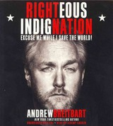 Righteous Indignation - Breitbart, Andrew - ISBN: 9781607886945