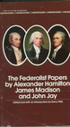 Federalist Papers - Madison, James; Jay, John; Hamilton, Alexander; Hamilton, Alexander - ISBN: 9780553213409