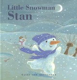 Little Snowman Stan - Van Genechten, Guido - ISBN: 9781605371085