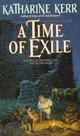 Time Of Exile - Kerr, Katharine - ISBN: 9780553298130