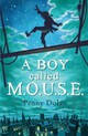 Boy Called Mouse - Dolan, Penny - ISBN: 9781408801376