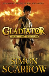 Gladiator: Fight For Freedom - Scarrow, Simon - ISBN: 9780141328584