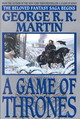 A Game Of Thrones : A Song Of Ice And Fire: Book One - Martin, George R. R. - ISBN: 9780553381689