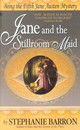 Jane And The Stillroom Maid - Barron, Stephanie - ISBN: 9780553578379
