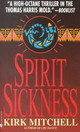 Spirit Sickness - Mitchell, Kirk - ISBN: 9780553579178