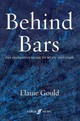 Behind Bars: The Definitive Guide To Music Notation - Gould, Elaine - ISBN: 9780571514564