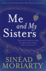 Me And My Sisters - Moriarty, Sinead - ISBN: 9781844882441