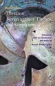 Persians, Seven Against Thebes, And Suppliants - Aeschylus - ISBN: 9781421400631