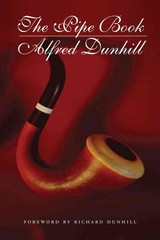 Pipe Book - Dunhill, Alfred - ISBN: 9781616080495