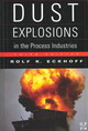 Dust Explosions in the Process Industries - Eckhoff, Rolf K. - ISBN: 9780750676021