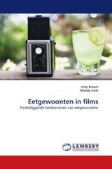 Eetgewoonten In Films - Braam, Jody; Smit, Wendy - ISBN: 9783844324952