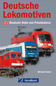Deutsche Lokomotiven - Dostal, Michael - ISBN: 9783862451128