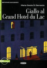 Giallo al Grand Hotel du Lac, Textbuch u. Audio-CD - Di Bernardo, Maria Gr. - ISBN: 9783125650268
