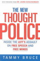 New Thought Police - Bruce, Tammy - ISBN: 9780761563730