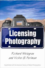 Licensing Photography - Weisgrau, Richard; Perlman, Victor - ISBN: 9781581158441