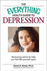 Everything Health Guide To Depression - Brees, Karen - ISBN: 9781605502120