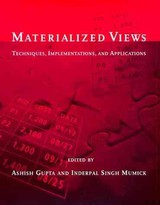 Materialized Views - Gupta, Ashish (EDT)/ Mumick, Inderpal Singh (EDT) - ISBN: 9780262571227