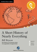 A Short History of Nearly Everything, 1 Audio-CD, 1 CD-ROM u. Textbuch - Bryson, Bill - ISBN: 9783869761671