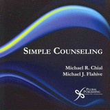 Simple Counseling - Chial, Michael R.; Flahive, Michael J. - ISBN: 9781597564106