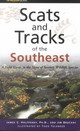 Scats And Tracks Of The Southeast - Halfpenny, James/ Bruchac, James/ Telander, Todd (ILT) - ISBN: 9780762711406