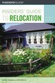 Insiders' Guide To Relocation - Roman, Beverly; Howells, John - ISBN: 9780762726837