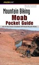 Mountain Biking Moab Pocket Guide - Crowell, David Harrison - ISBN: 9780762727995