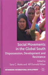 Social Movements In The Global South - Motta, Sara C. (EDT)/ Nilsen, Alf Gunvald (EDT) - ISBN: 9780230243491