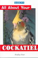 All About Your Cockatiel - Viner, Bradely - ISBN: 9780764110030