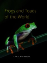 Frogs And Toads Of The World - Mattison, Christopher - ISBN: 9780691149684