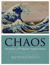 Chaos - Kautz, Richard (formerly Of The National Institute Of Standards And Technology, Boulder, Usa) - ISBN: 9780199594580