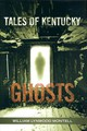 Tales Of Kentucky Ghosts - Montell, William Lynwood - ISBN: 9780813125930