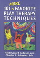 101 More Favorite Play Therapy Techniques - Kaduson, Heidi Gerard (EDT)/ Schaefer, Charles E. (EDT) - ISBN: 9780765702999