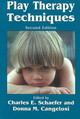 Play Therapy Techniques - Schaefer, Charles E. (EDT)/ Cangelosi, Donna M. (EDT) - ISBN: 9780765703606