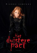 Het duistere pact - Rianne Lampers - ISBN: 9789491300004