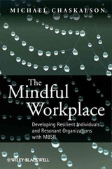 Mindful Workplace - Chaskalson, Michael - ISBN: 9780470661581