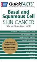 Quickfacts Basal And Squamous Cell Skin Cancer - American Cancer Society - ISBN: 9781604430394