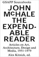 Expendable Reader - Articles On Art, Architecture, Design, And Media (1951-79) - Mchale, John - ISBN: 9781883584702