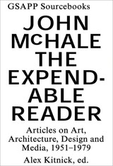 Expendable Reader - Articles On Art, Architecture, Design, And Media (1951-79) - Mchale, . - ISBN: 9781883584702