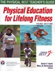 Physical Education For Lifelong Fitness - National Association for Sport and Physical Education (COR)/ Ayers, Suzan F... - ISBN: 9780736081160