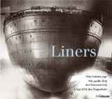 Liners: The Golden Age - Fox, Robert, Md - ISBN: 9783833161865