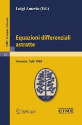 Equazioni Differenziali Astratte - Amerio, Luigi (EDT) - ISBN: 9783642110030