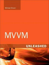 Mvvm Unleashed - Brown, Michael - ISBN: 9780672334382