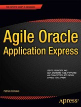 Agile Oracle Application Express - Cimolini, Patrick; Cannell, Karen - ISBN: 9781430237594
