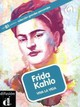 Frida Kahlo, m. MP3-CD - ISBN: 9783125617872