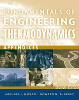 Appendices T/ A Fundamentals Of Engineering Thermodynamics, Seventh Edition - Moran - ISBN: 9781118108017