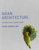 Avian Architecture - Goodfellow, Peter/ Hanssell, Mike (EDT) - ISBN: 9780691148496