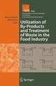 Utilization Of By-Products And Treatment Of Waste In The Food Industry - Oreopoulou, Vasso (EDT)/ Russ, Winfried (EDT) - ISBN: 9781441941343