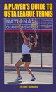 Player's Guide To Usta League Tennis - Serksnis, Tony - ISBN: 9780942257830
